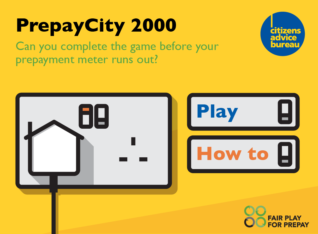 Citizens Advice - Fair Play for Prepay interactive game